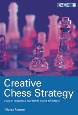 Creative Chess Strategy by Romero, Alfonso Paperback Book 9781901983920 NE