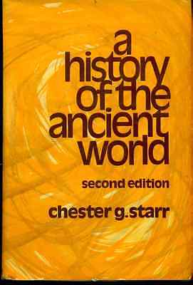 A HISTORY OF THE ANCIENT WORLD 2nd by Chester G. Starr (1974) Oxford U Press HC