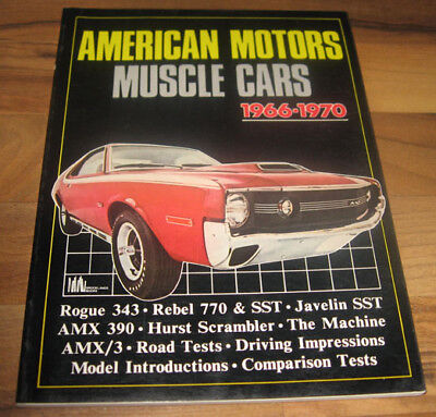 1966-1970 AMC MUSCLE CARS Book_JAVELIN_AMX_HURST SCRAMBLER_ROGUE_REBEL_SST
