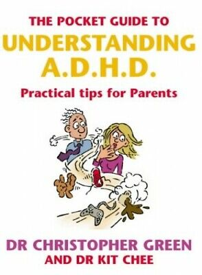 The Pocket Guide To Understanding A.D.H.D.: Practic... by Chee, Dr Kit Paperback