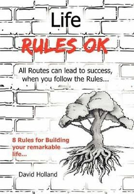 Life Rules OK, Holland, David | Paperback Book | Acceptable | 9781456860172
