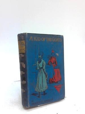 A Kid Of The Goats Sarson C. J. Ingham 1905 Book 01664