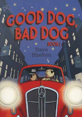The DFC library: Good dog, bad dog. Book 1 by Dave Shelton (Paperback /
