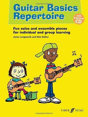 Guitar Basics Repertoire (With Free Audio CD) by James Longworth, Nick Walker |