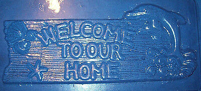 Large Welcome To Our Home Sign With A Dolphin Chocolate Mould Or Plaster Mould