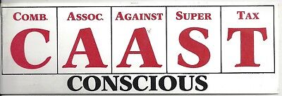 CAAST combined assoc. against super tax   VINTAGE STICKER  1980s rare