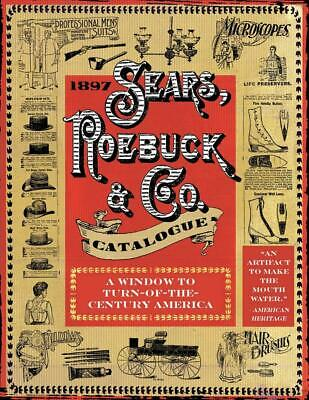 1897 Sears, Roebuck & Co. Catalogue by Sears Robuck & Co Paperback Book Free Shi