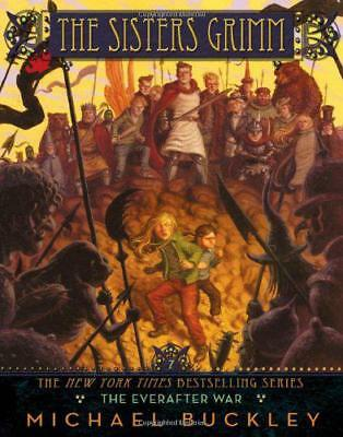 The Everafter War (The Sisters Grimm - book 7) by Michael Buckley | Paperback Bo