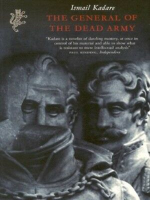The general of the dead army by Ismail Kadare (Paperback)