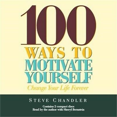 100 Ways to Motivate Yourself: Change Your Life Forever (CD)