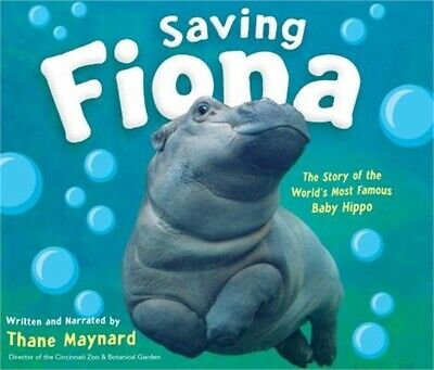 Saving Fiona: The Story of the World's Most Famous Baby Hippo (CD)