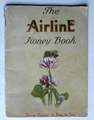 Antique Recipe Cookbook AIRLINE HONEY Root Co 1921 Honeybees Beekeeping Syracuse