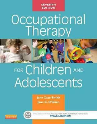 Occupational Therapy for Children and Adolescents 7th Edition by Jane Case-smith