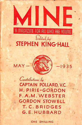 Mine A Magazine for All Who are Young. May 1935 by King-Hall, Stephen ( Editor )
