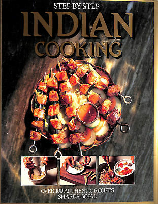 Step-by-step Indian Cookery by Gopal, Sharda