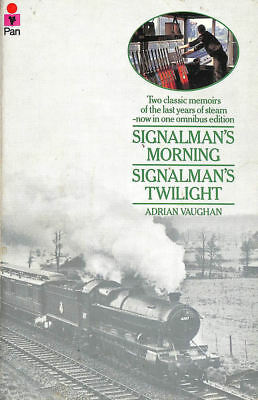 Signalman's Morning and Signalman's Twilight  by Vaughan, Adrian
