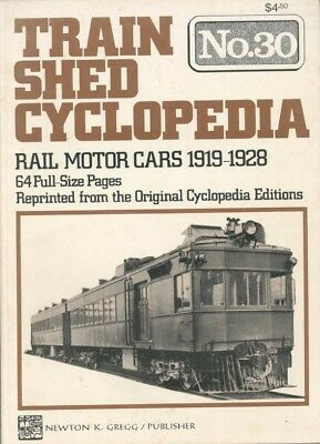 TRAIN SHED CYCLOPEDIA No.30:RAIL MOTOR CARS 1919-1928.64 Full-Size Pages,3/1975!