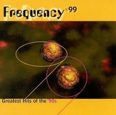 Various Artists : Frequency 99 Greatest Hits of the 90s CD