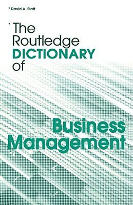 The Routledge Dictionary of Business Management (Routledge Dictionaries),David