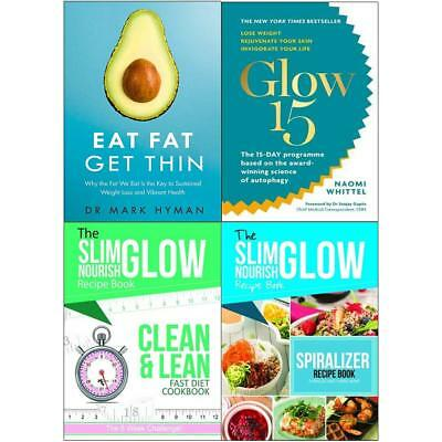 Eat Fat Get Thin Glow15 Clean Lean Spiralize 4 Books Collection set NEW UK