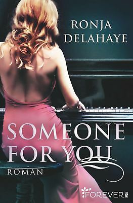 Someone for you, Ronja Delahaye