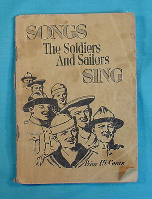 Great Book: Songs The Soldiers And Sailors Sing   C1918