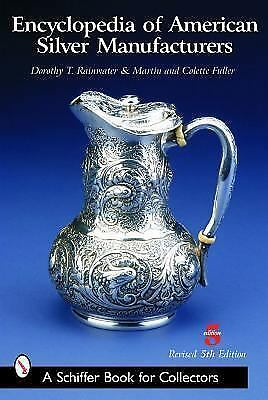 Encyclopedia of American Silver Manufacturers (Schiffer Book for Collectors), Te