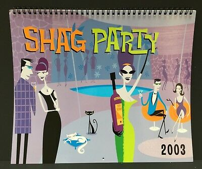 Shag Party 2003 Calendar - Josh Agle - Drink & Apps Recipes - Htf Oop - Juxtapoz