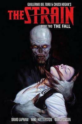 Strain, The: Book Two by Del Toro, Jackson, Dan, Huddlestone, Mike, Lapham, Davi