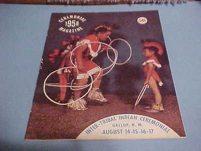 Inter-Tribal Indian Ceremonial Magazine 1958 Gallup New Mexico History Art More