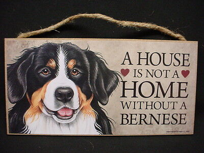 BERNESE MOUNTAIN A House Is Not Home DOG wood SIGN puppy WALL PLAQUE USA MADE