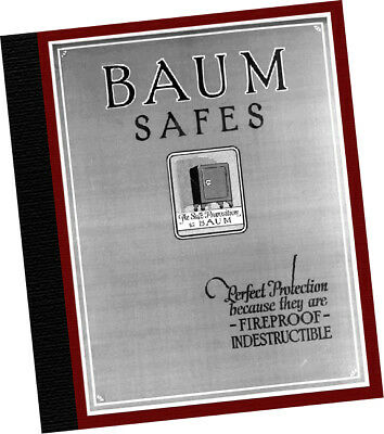 J  Baum Safe + Lock Co 1922 CATALOG Perfect Protection Fireproof Indestructible