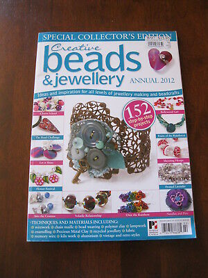 Creative Beads & Jewellery: Annual 2012: 152 Step by step Projects:Preloved