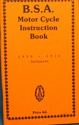 1930 -36  B S A  Motor Cycles (Inclusive)  Instruction  Book  Illustrated
