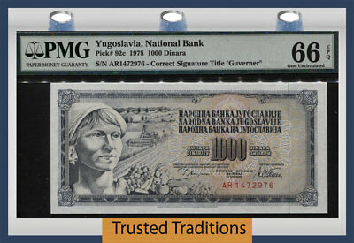 TT PK 92c 1978 YUGOSLAVIA NATIONAL BANK 1000 DINARA PMG 66 EPQ GEM UNCIRCULATED!