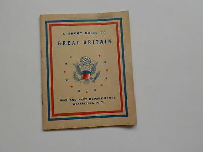 WWII Booklet 1944 A Short Guide To Great Britain WW2 Book World War Two WW II NR
