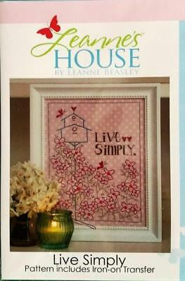 Live Simply embroidery stitchery design with iron on transfer Leanne's House