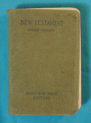 Great Book: New Testament Douay Version Army And Navy Edition    C1918