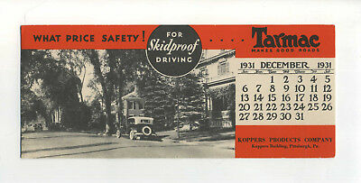 Vintage Ink Blotter Tarmac Koppers Products Co Pittsburgh PA Calendar 1931 Ad