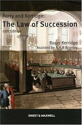 Parry and Kerridge: The Law of Succession,R. Kerridge