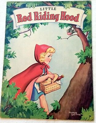 Little Red Riding Hood. 1941. Color illustrated by Mildred Wetmore. Whitman, USA