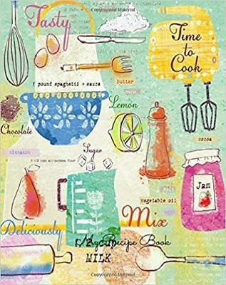 My Recipe Book : Journal Notebook. Recipe Keeper, Organizer to Write in, Storage