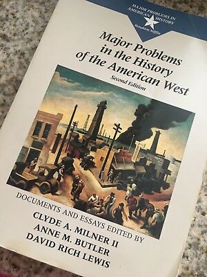 Major Problems In The History Of The American West (2nd Edition)