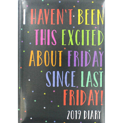 A4 Excited About Friday 2019 Diary - Week To View (Hardback), January Sale, New