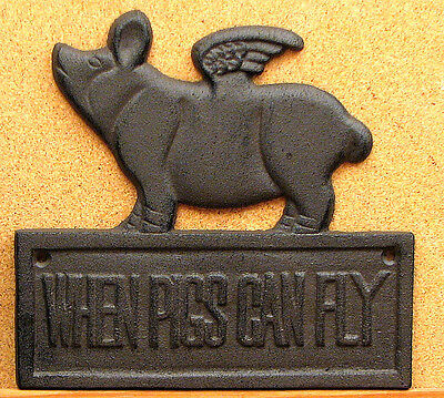 "Reproduction Cast Iron Flying Pig Plaque "" When Pigs Fly""  Rustic Brown"