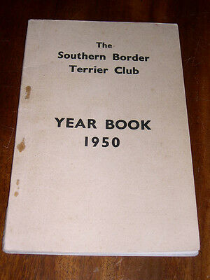 """Rare Dog Book """"the Southern Border Terrier Club Yearbook 1950"""" Illustrated"""