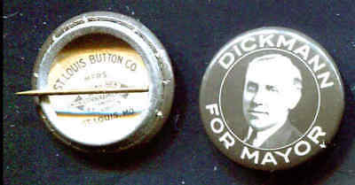Dickman For Mayor Political Pin -  Democratic Mayor of St. Louis, 1933-1941