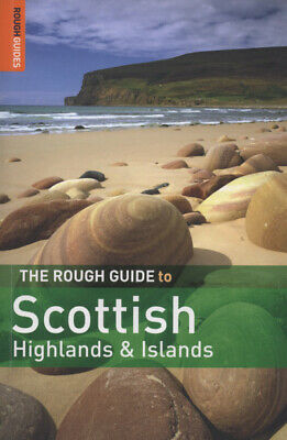 The rough guide to Scottish Highlands & Islands by Donald Reid (Paperback)
