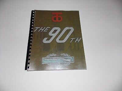 """REPRINT CIRCA 1944-45 """"HISTORY OF THE 90th INFANTRY DIVISION IN WWII"""" -"""