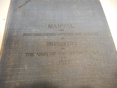 L1847- WWI Army Infantry NCO Manual Non-Commissioned Officers & Privates  1917